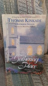 A GATHERING PLACE, by Thomas Kincade & Katherine Spencer,  Book #3, LNC in Byron, Georgia
