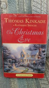 ON CHRISTMAS EVE, by Thomas Kincade & Katherine Spencer,  Book # 11, LNC in Perry, Georgia