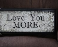 Love You More -Sign in Chicago, Illinois