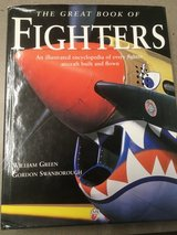 The Great Book of Fighters by Gordon Swanborough and William Green (hardcover) in Fort Campbell, Kentucky