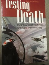 Testing Death: Hughes Aircraft Test Pilots and Cold War Weaponry Paperback in Fort Campbell, Kentucky