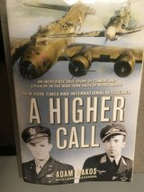 A Higher Call: An Incredible True Story of Combat and Chivalry in Fort Campbell, Kentucky