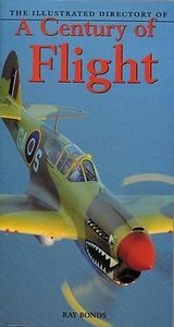 Illustrated Directory: Century of Flight by Ray Bonds (2003, Paperback, Revised) in Fort Campbell, Kentucky