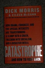 Catastrophe by Dick Morris & Eileen McGann in Ramstein, Germany