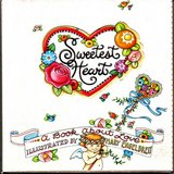 2000 Mary Engelbreit Sweetest Heart - A Book About Love in Great Lakes, Illinois