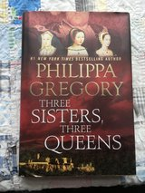 3 Sisters 3 Queens by Philippa Gregory in Fort Campbell, Kentucky