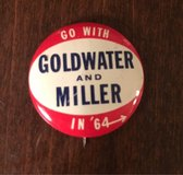 Goldwater Campaign Button in Joliet, Illinois
