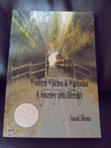 Western Witches & Warlocks, A Journey Into Eternity by Sarah Sheena (Signed) in Camp Lejeune, North Carolina