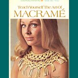 VTG Teach Yourself the Art of Macrame, Columbia-Minerva 780, Belts, Necklaces in Glendale Heights, Illinois