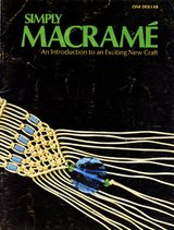 VTG 1971 SIMPLY MACRAME, Singleton & Weber; Instruction, 6 projects; PB in Bolingbrook, Illinois
