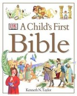 A Child's First Bible (Hardcover) Kenneth N. Taylor in Camp Lejeune, North Carolina