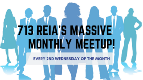 713 REIA's Massive Monthly Meetup! in Bellaire, Texas