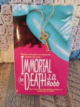 IMMORTAL IN DEATH by J.D. Robb  aka Nora Roberts,  Book #3 in Warner Robins, Georgia