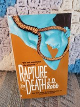 Rapture in Death by J.D.Robb aka Nora Roberts,  Book #4 in Warner Robins, Georgia
