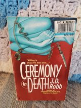 Ceremony in Death by J.D. Robb  aka Nora Roberts,  Book #5 in Warner Robins, Georgia