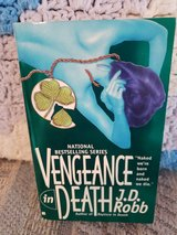 Vengeance in Death by J.D. Robb  aka Nora Roberts, Book #6 in Warner Robins, Georgia