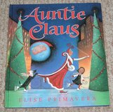 Vintage 1999 Auntie Claus Hard Cover Book Age 4 - 7 * Grade Preschool - 3rd in Oswego, Illinois