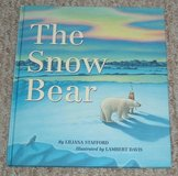 The Snow Bear Childrens Hard Cover Book Age 6 - 8 in Oswego, Illinois