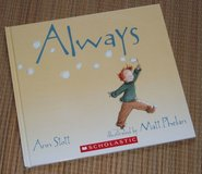 "Scholastic ""ALWAYS"" Childrens Hard Cover Book Age 2 - 5 * Grade Kindergarten in Oswego, Illinois"