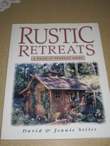 Build it-yourself guide-Rustic Retreats book in Aurora, Illinois