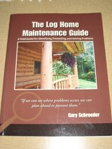 Log Home Maintenance book & #2 how to build & furnish in Aurora, Illinois
