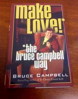 Bruce Campbell hardcover book, like new in Moody AFB, Georgia
