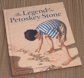 The Legend of The Petoskey Stone Hard Cover Book Age 4 - 10 Lake Michigan The Great Lakes Legend... in Oswego, Illinois