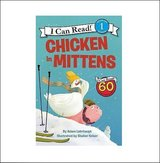 NEW Chicken in Mittens I Can read Series Young Children's Level 1 Soft Cover Paperback in Kingwood, Texas