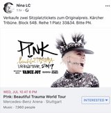 2 Pink Concert Tickets July 10 Stuttgart in Stuttgart, GE
