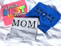 Mother Day Custom Shirts  and Baskets in Warner Robins, Georgia