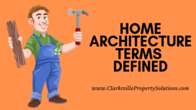 Home Architecture Terms Defined in Clarksville in Fort Campbell, Kentucky