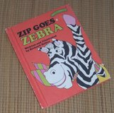 Vintage 1977 Zip Goes Zebra Hard Cover Book from The Sweet Pickles Series Age Range in Chicago, Illinois