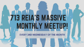 Join now! 713 REIA's Massive Monthly Meetup Real Estate Networking Event in Houston, Texas
