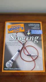The Complete Idiot's Guide to Singing in Bartlett, Illinois