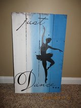 """Just Dance..."" Wooden Pallet Sign in Glendale Heights, Illinois"