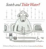 Scotch and Toilet Water A Book Of Dog Cartoons in Camp Lejeune, North Carolina