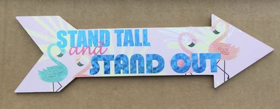 Arrow Stand Tall and Stand Out Sign in Glendale Heights, Illinois
