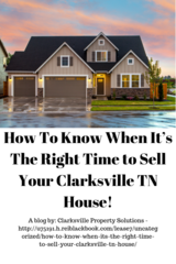 How To Know When It's The Right Time to Sell Your Clarksville TN House! in Fort Campbell, Kentucky