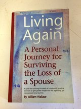 Living Again - A Personal Journey for Surviving the Loss of a Spouse in Naperville, Illinois