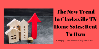 The New Trend In Clarksville TN Home Sales: Rent To Own in Fort Campbell, Kentucky
