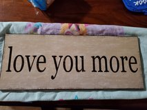 """Love you more"" wall sign in Fort Campbell, Kentucky"