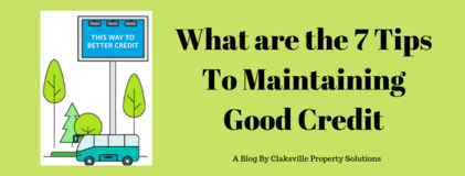 What are the 7 Tips To Maintaining Good Credit in Fort Campbell, Kentucky