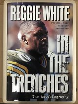 Autographed/Signed Copy IN THE TRENCHES by Reggie White (Green Bay Packers) in Macon, Georgia