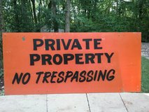"Large hand painted unbreakable  ""PRIVATE PROPERTY NO TRESPASSING""  sign in Joliet, Illinois"