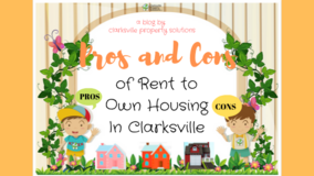 Pros and Cons of Rent to Own Housing In Clarksville in Fort Campbell, Kentucky