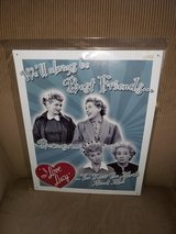 NEW Collectible I Love Lucy metal sign in Naperville, Illinois