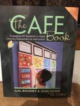 The Cafe Book: Engaging All Students in Daily Literary Assessment & Instruction in Naperville, Illinois