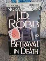 Betrayal in Death  #12, by J.D. Robb  aka  Nora Roberts,  LNC in Warner Robins, Georgia