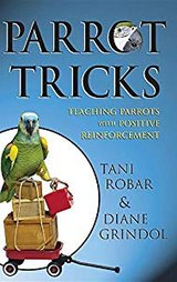 Book: Parrot Tricks: Teaching Parrots with Positive Reinforcement Hardcover in Kingwood, Texas