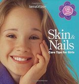Skin & Nails: Care Tips for Girls (American Girl Library), ages 8 and up in Spring, Texas
